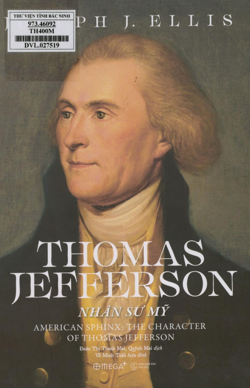 Thomas Jefferson: Nhân sư Mỹ