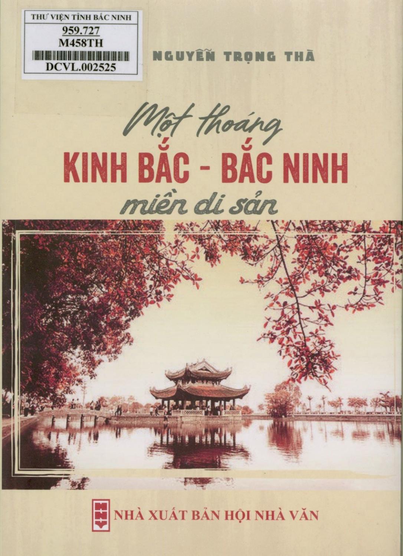 Một thoáng Kinh Bắc - Bắc Ninh miền di sản