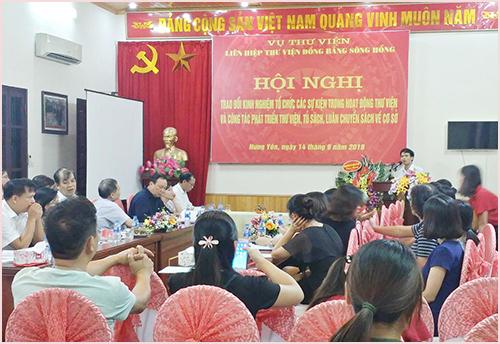 Hội nghị trao đổi hoạt động của Liên hiệp Thư viện đồng bằng sông Hồng năm 2018 tại thành phố Hưng Yên